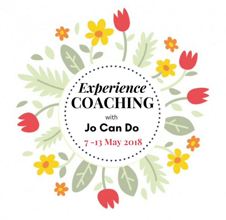 Experience coaching with Jo Can Do, 7-13 May 2018